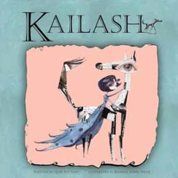 Kailash, written by Quek Sue Yian, illustrated by Khairul Azmir Shoib (Oyez! (Malaysia), 2012)