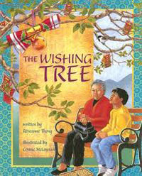 The Wishing Tree, written by Roseanne Thong, illustrated by Connie McLennan (Shens Books, 2004)