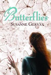 Butterflies, by Susanne Gervay (HarperCollins (Australia), 2010)