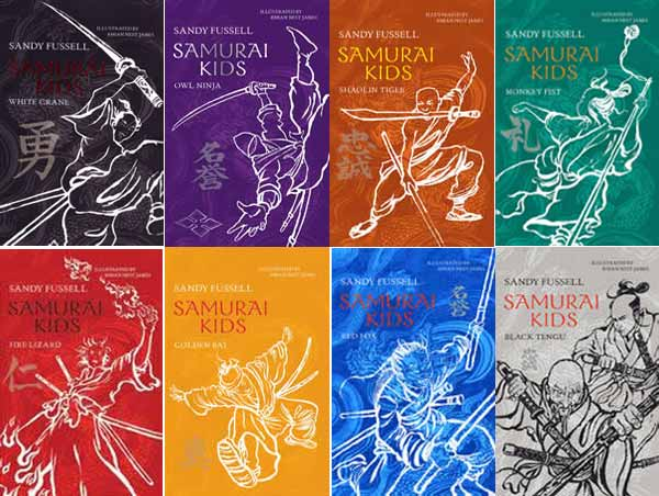 The Samurai Kids series by Sandy Fussel, illustrated by Rhian Nest James