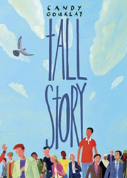 Tall Story, by Candy Gourlay (David Fickling Books, Random House, 2010)