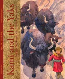 Kami and the Yaks, written by Andrea Stenn Stryer, illustrated by Bert Dodson (Bay Otter Press, 2007)