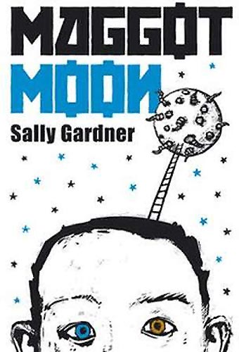 Maggot Moon by Sally Gardner, illustrated by Julian Crouch (Hot Key Books, 2012) - an IBBY Oustanding Book for and about Children with Disabilities