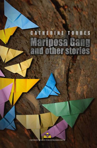 Mariposa Gang and Other Stories, by Catherine Torres