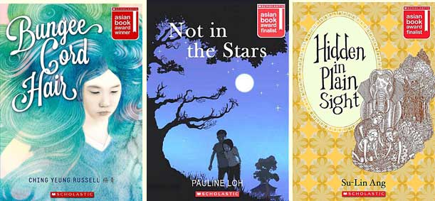 SABA winner 'Bungee Cord Hair' by Ching Yeung Russell; and finalists 'Not in the Stars' by Pauline Loh and 'Hidden in Plain Sight' by Su-Lin Ang - all published by Scholastic Asia