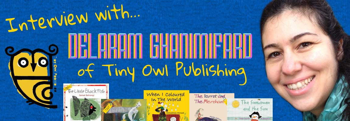 MWD Interview - Delaram Ghanimifard, Tiny Owl Publishing