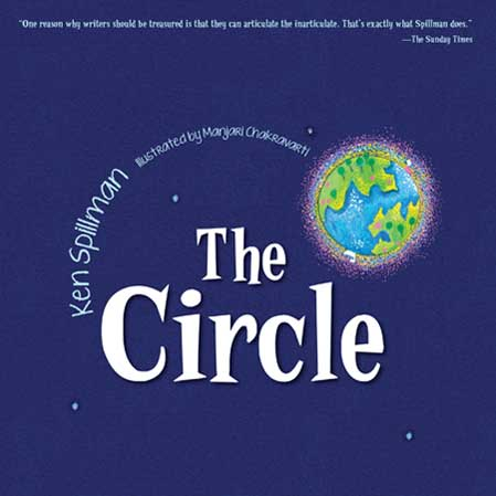 The Circle, written by Ken Spillman, illustrated by Manjari Chakravarti (Armour Publishing (Singapore), 2014)
