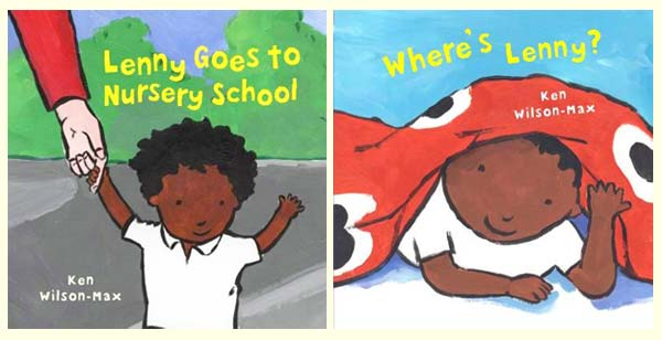 Where's Lenny, and Lenny Goes to Nursery School, by Ken Wilson-Max