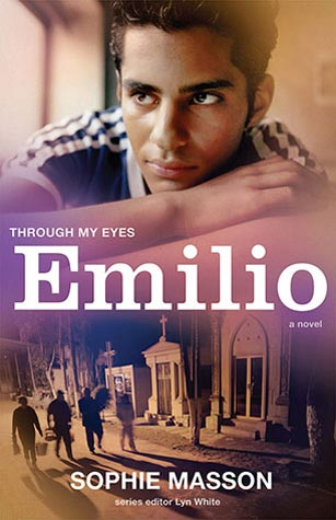 Through My Eyes: Emilio, written by Sophie Masson (series editor Lyn White, Allen & Unwin, 2014)